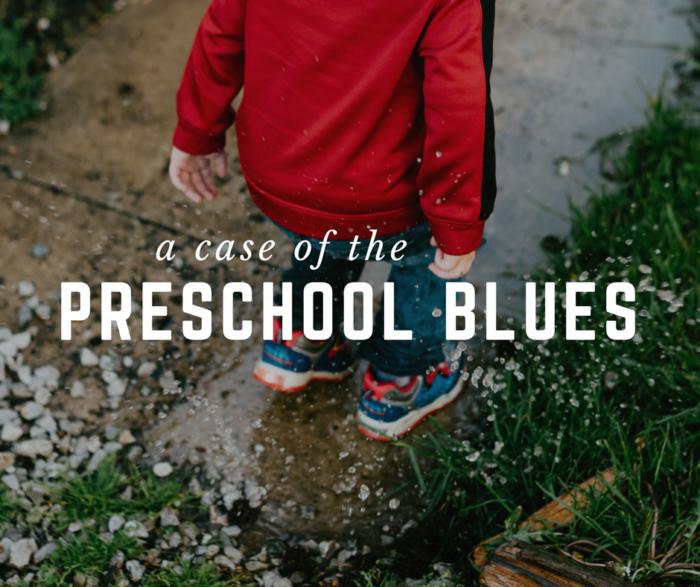 Preschool blues