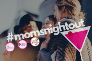 austin-moms-blog-moms-night-out