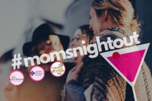 austin-moms-blog-moms-night-out
