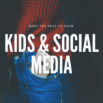 What Parents Need to Know About Social Media