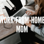 Owning My Own Business As A Work-From-Home Mom