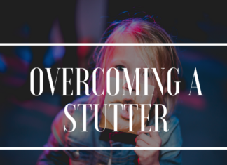 Overcoming a Stutter