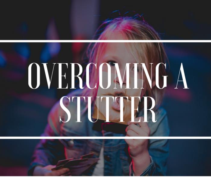Overcoming a Stutter