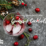 Christmas Treats for All Ages (Cookies and Cocktails)