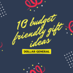 10 Gift Ideas On a Budget