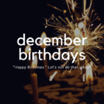 Your Snarky Guide to Navigating December Birthdays