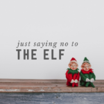 Just Saying NO to the Elf