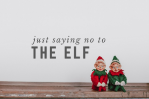 no to the elf