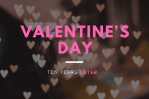 AMB-valentines-day-ten-years-later