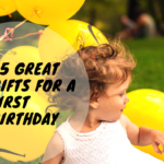 35 Great Gifts for a First Birthday