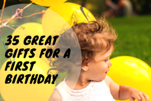 AMB-35 Great Gifts for a First Birthday
