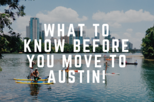 AMB-What to Know Before You Move to Austin!