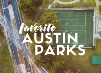 favorite Austin parks