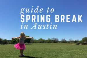 Spring Break in Austin