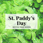 St. Patrick's Day Fun For Kids