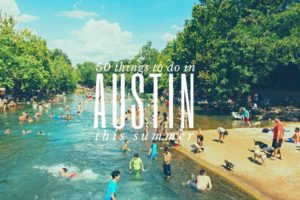 things to do this summer in Austin