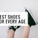 Best Shoes for Every Age