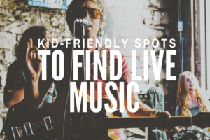 AMB-Kid-friendly-spots-to Find Live Music