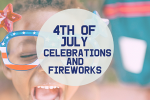 4th of July Celebrations
