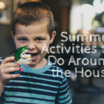 Summer Activities to Do Around the House