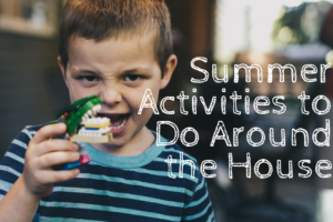 AMB-Summer Activities to Do Around the House