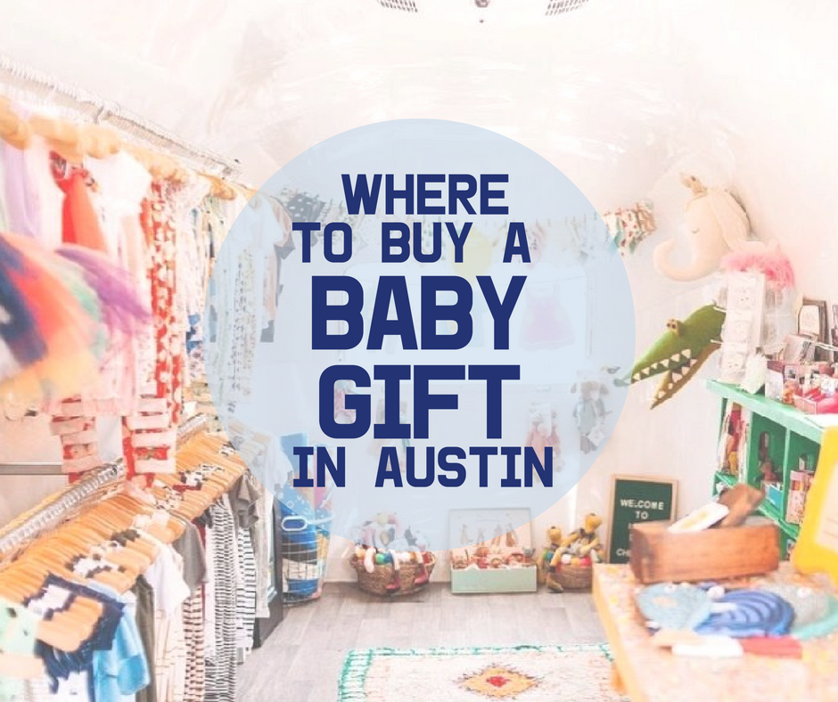 Buy Buy Baby: Where To Buy A Unique Baby Gift In Austin