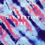 DIY Festive Tee for The 4th of July