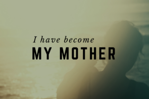 AMB-I Have Become My Mother!