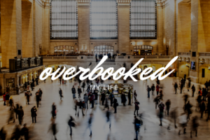 AMB-I-Overbooked my life