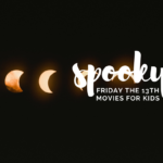 Spooky But Kid-Friendly Movies For Friday The 13th