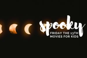 AMB-Spooky Kid Friendly Fri 13th Movies