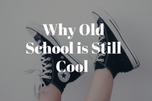 AMB-Why Old School is Still Cool
