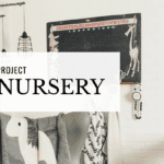 Project Nursery: Babying On A Budget