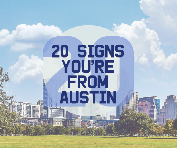 AMB-20 Signs You're From Austin