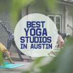 Best Yoga Studios In Austin