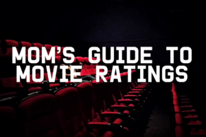 AMB-Mom's Guide to Movie Ratings