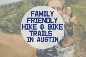 AMB-Family Friendly Hike & Bike Trails in Austin