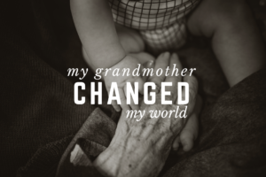 austin-moms-blog-my-grandmother-changed-my-world