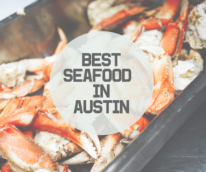 Best Seafood Restaurants In Austin