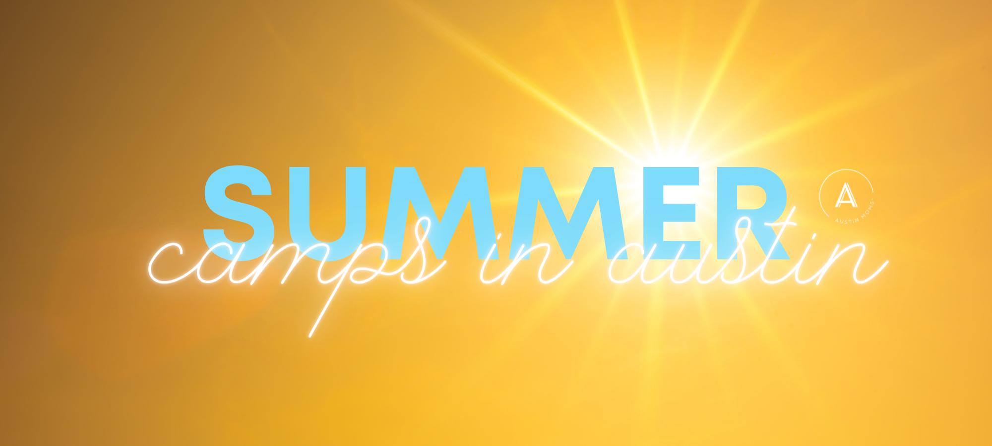 Austin Mom S 2021 Summer Camp Guide